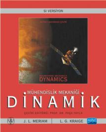 Mühendislik Mekaniği DİNAMİK / Engineering Mechanics Dynamics