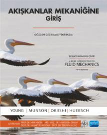 AKIŞKANLAR MEKANİĞİNE GİRİŞ / A Brief Introduction to Fluid Mechanics