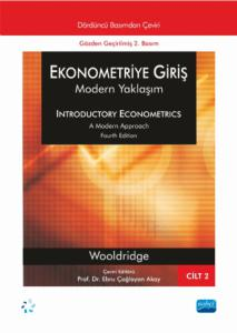 EKONOMETRİYE GİRİŞ - Modern Yaklaşım - Cilt 2 / INTRODUCTORY ECONOMETRICS - A Modern Approac