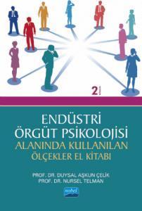 Endüstri/Örgüt Psikolojisi Alanında Kullanan Ölçekler El Kitabı
