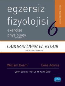 EGZERSİZ FİZYOLOJİSİ - LABORATUVAR EL KİTABI - Exercise Physiology - Laboratory Manual