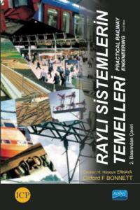 RAYLI SİSTEMLERİN TEMELLERİ - Practical Railway Engineering