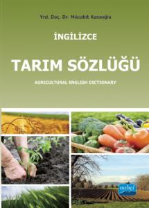 İNGİLİZCE TARIM SÖZLÜĞÜ / Agricultural English Dictionary
