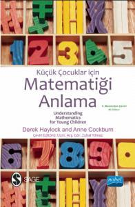 Küçük Çocuklar için MATEMATİĞİ ANLAMA - UNDERSTANDING MATHEMATICS for Young Children - A guide for teachers of children 3–8