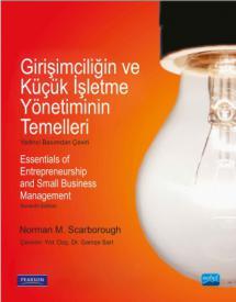 GİRİŞİMCİLİĞİN VE KÜÇÜK İŞLETME YÖNETİMİNİN TEMELLERİ - Essentials of Entrepreneurship and Small Business Management