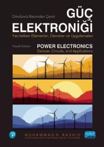 GÜÇ ELEKTRONİĞİ - Yarı İletken Elemanlar, Devreler ve Uygulamalar - POWER ELECTRONICS - Devices, Circuits, and Applications