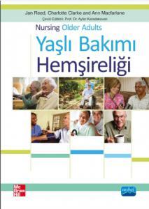 YAŞLI BAKIMI HEMŞİRELİĞİ - Nursing Older Adults