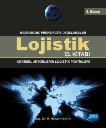 LOJİSTİK EL KİTABI - Küresel Aktörlerin Lojistik Pratikleri