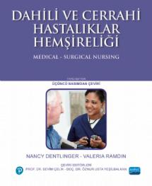 DAHİLİ VE CERRAHİ HASTALIKLAR HEMŞİRELİĞİ - Medical-Surgical Nursing