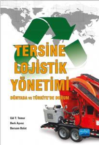 TERSİNE LOJİSTİK YÖNETİMİ – Dünyada ve Türkiye'de Durum