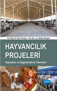 Hayvancılık Projeleri Hazırlama ve Değerlendirme Teknikleri