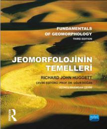 JEOMORFOLOJİNİN TEMELLERİ - Fundamentals of Geomorphology