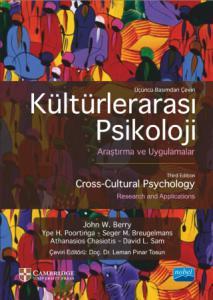 KÜLTÜRLERARASI PSİKOLOJİ - Araştırma ve Uygulamalar - CROSS-CULTURAL PSYCHOLOGY - Research and Applications - CAMBRIDGE