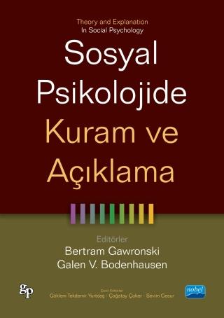 Sosyal Psikolojide Kuram Ve Açiklama Theory And Explanation In