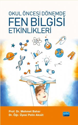 Okul Oncesi Donemde Fen Bilgisi Etkinlikleri Nobel Akademik