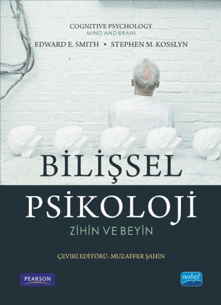 Bilişsel Psikoloji Cognitive Psychology Nobel Akademik Yayincilik
